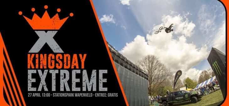 KINGSDAY EXTREME!!!
